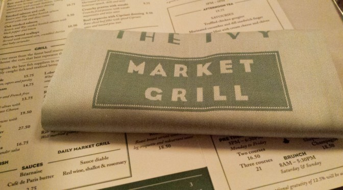 New restaurant! The Ivy Market Grill: Covent Garden
